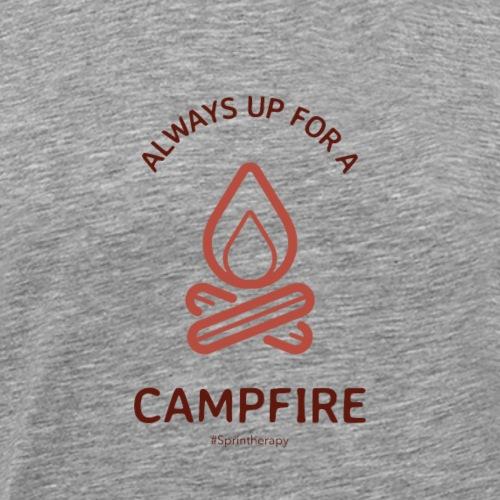 Always Up For A Campfire - Men's Premium T-Shirt
