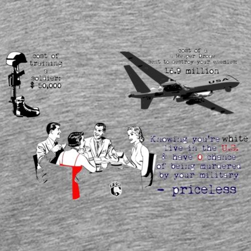 True cost of American imperialism - Men's Premium T-Shirt