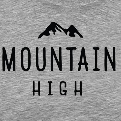 Mountain High - Men's Premium T-Shirt