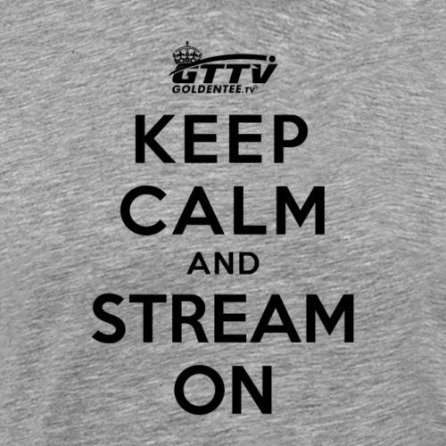 Keep Calm Stream On (GTTV)