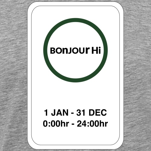 Montreal bonjourhi Jan.-Dec. 24hr. - Men's Premium T-Shirt
