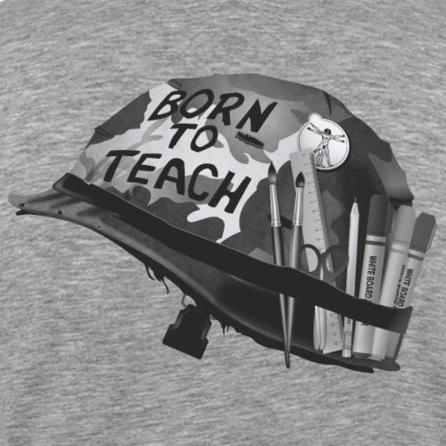 Born to teach Art B&W - Men's Premium T-Shirt