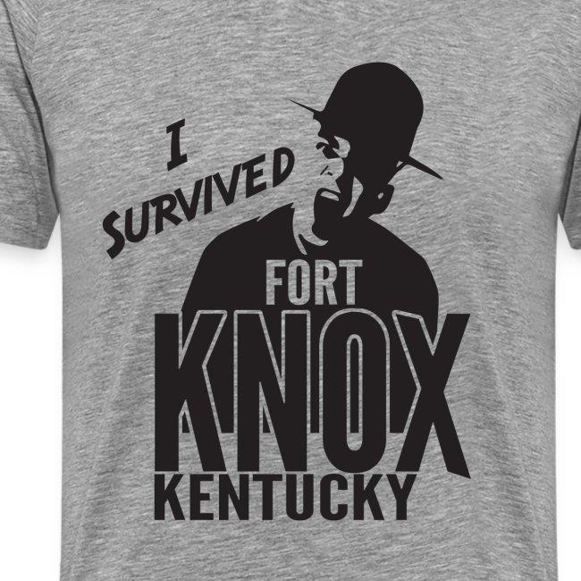 I Survived Ft Knox