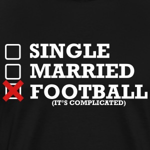 Single - Married - Football - Men's Premium T-Shirt