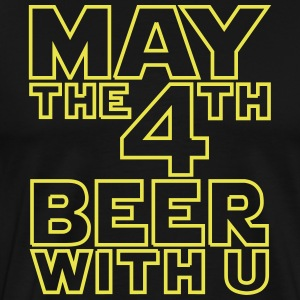 May the 4th beer with u Funny T-Shirt - Men's Premium T-Shirt