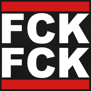 FCK FCK - give a fuck or fuck yourself - Men's Premium T-Shirt