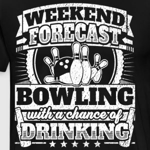 Weekend Forecast Bowling Drinking Tee - Men's Premium T-Shirt