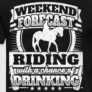 Weekend Forecast Riding Drinking Tee - Men's Premium T-Shirt