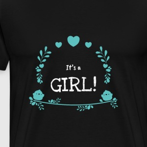 Its a Girl Novelty Statement Apparel - Men's Premium T-Shirt