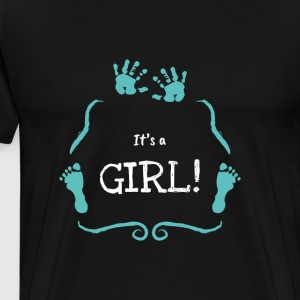 It's A Girl Apparel Newborn Novelty Statements - Men's Premium T-Shirt