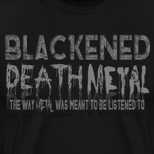 BLACKENED DEATH METAL - Men's Premium T-Shirt