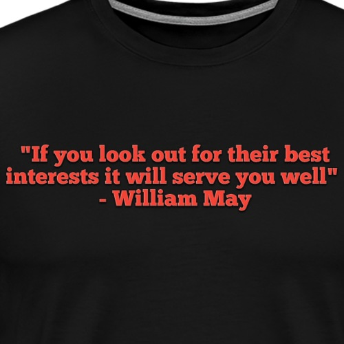 William May quotes - Men's Premium T-Shirt