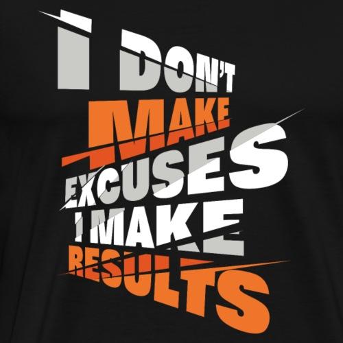 MAKE results - Men's Premium T-Shirt