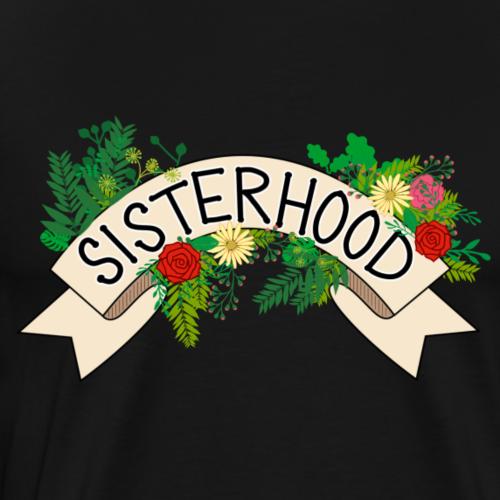 SISTERHOOD BANNER - Men's Premium T-Shirt