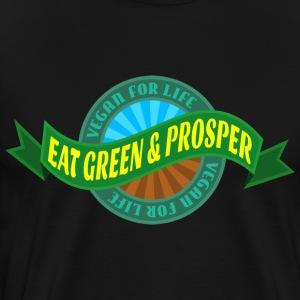 Eat Green and Prosper - Men's Premium T-Shirt