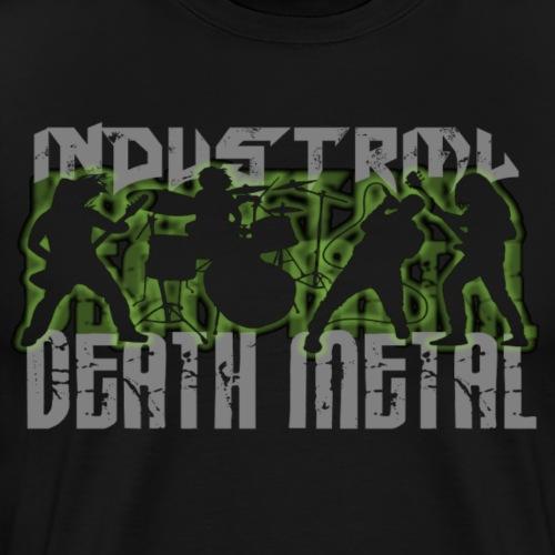INDUSTRIAL DEATH METAL - Men's Premium T-Shirt