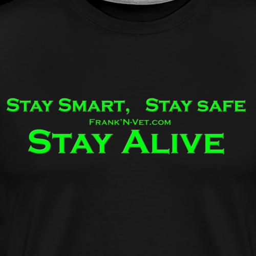Stay Smart - Men's Premium T-Shirt