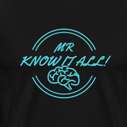 MR KNOWITALL - Men's Premium T-Shirt