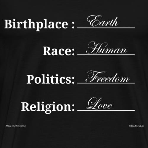 Birthplace: Earth, Race: Human - Men's Premium T-Shirt