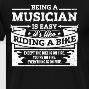 Musician Shirt: Being A Musician Is Easy - Men's Premium T-Shirt