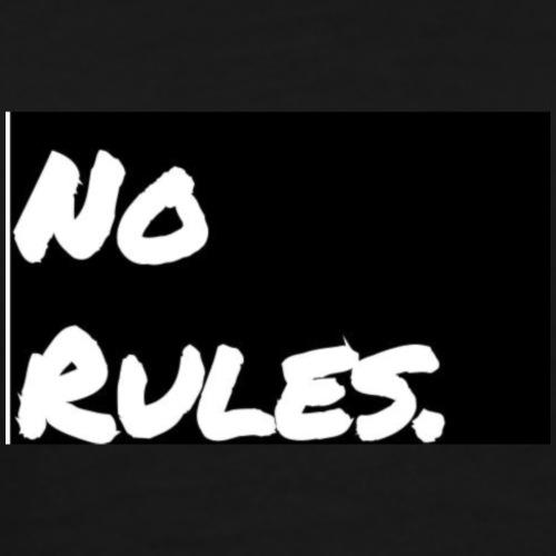 No rules - Men's Premium T-Shirt