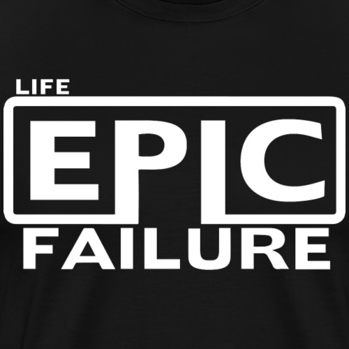 Epic Failure in White - Men's Premium T-Shirt