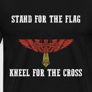 Stand for the flag germany kneel for the cross - Men's Premium T-Shirt