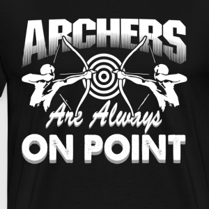 ARCHERS ON POIN SHIRT - Men's Premium T-Shirt