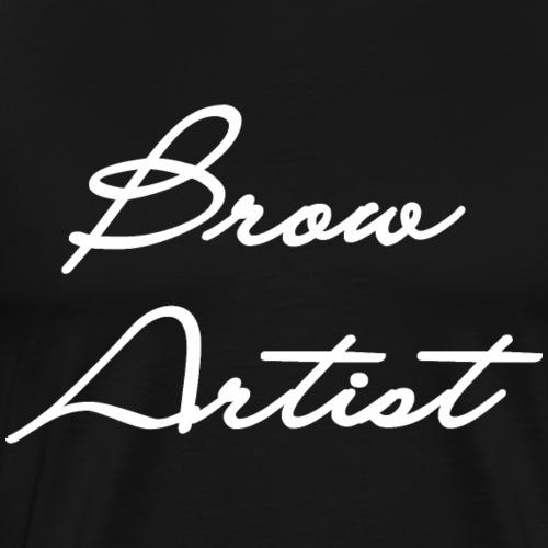 Beauty Brow Artist - Men's Premium T-Shirt
