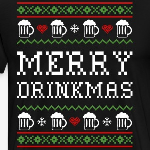 Merry Drinkmas Ugly Christmas Sweater - Men's Premium T-Shirt