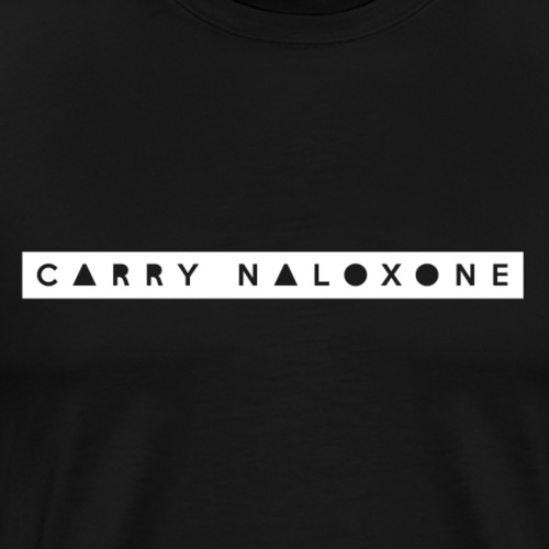 Carry Naloxone - Men's Premium T-Shirt