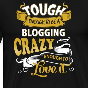 Touch enough to be a blogging - Men's Premium T-Shirt