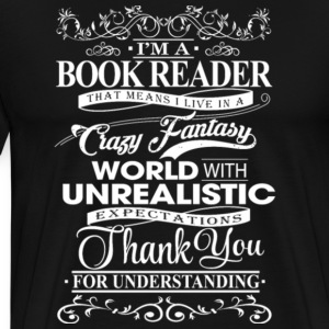 I'm A Book Reader T Shirt - Men's Premium T-Shirt