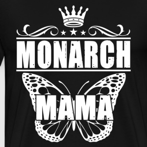 Monarch Mama Tee Shirt - Men's Premium T-Shirt