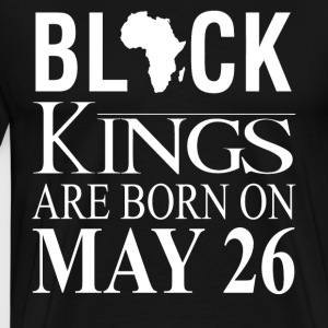 Black kings born on May 26 - Men's Premium T-Shirt