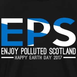 EPS Enjoy Polluted Scotland Happy Earth Day 2017 - Men's Premium T-Shirt