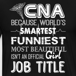 Awesome CNA Shirts - Men's Premium T-Shirt
