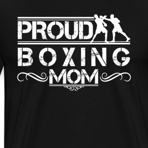 Proud Boxing Mom Shirt - Men's Premium T-Shirt