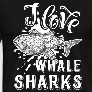 I Love Whale Sharks Shirt - Men's Premium T-Shirt