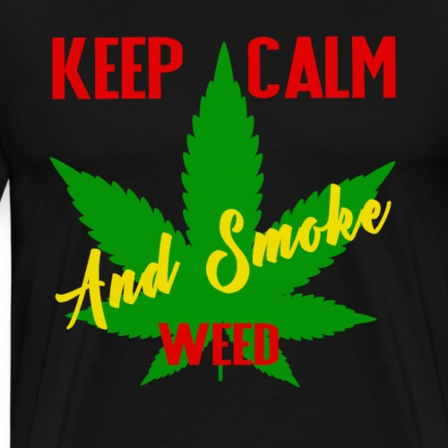 Keep calm and smoke weed - Men's Premium T-Shirt