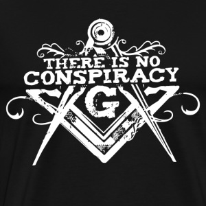 There Is No Conspiracy - Men's Premium T-Shirt