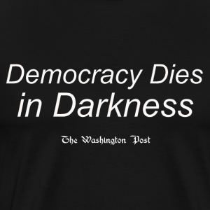 Democracy Dies White - Men's Premium T-Shirt