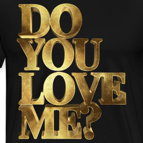 Do You Love Me Golden