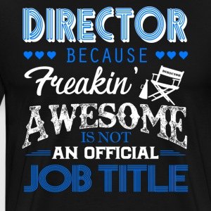 Director Job Title Shirt - Men's Premium T-Shirt