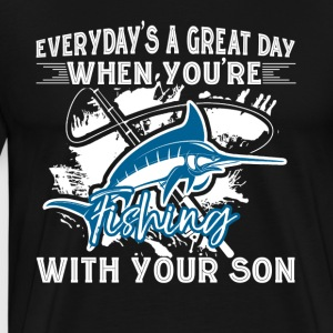 FISHING WITH YOUR SON SHIRT - T-shirt premium pour hommes