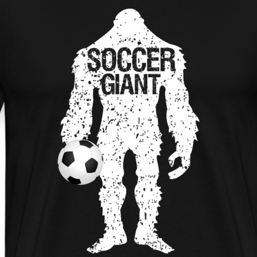 SOCCER GIANT Father's Day Gift - Men's Premium T-Shirt