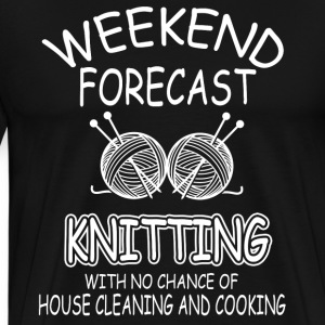 Weekend Forecast Knitting Shirt - Men's Premium T-Shirt
