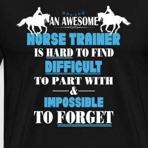 Awesome Horse Trainer Shirt - Men's Premium T-Shirt