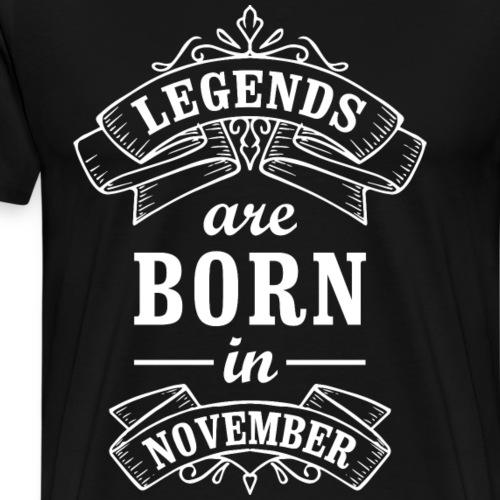 Legends Are Born In November Birthday Gift T-Shirt - Men's Premium T-Shirt