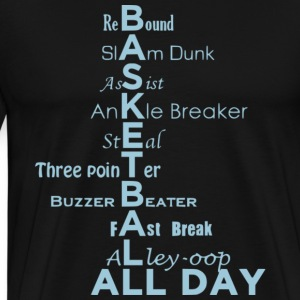Basketball All Day T Shirt - Men's Premium T-Shirt